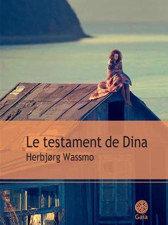 Le testament de Dina © Gaïa