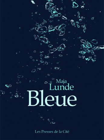 Bleue - Maja Lunde - Presses de la Cité