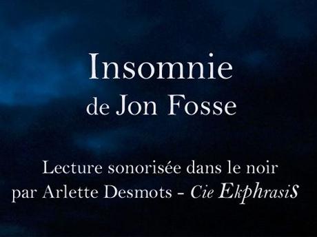 Insomnie Fosse Ekphrasis