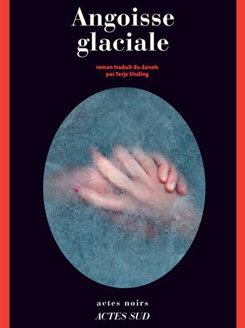 Angoisse glaciale © Actes Sud web portrait